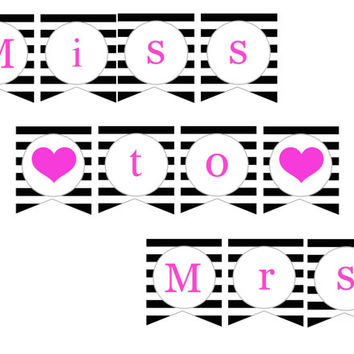 Bold Heart Bridal Shower Printable Miss to Mrs Banner: INSTANT DOWNLOAD