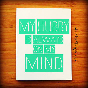 Anniversary Card  My Hubby is Always on my Mind  I by StrangerDays