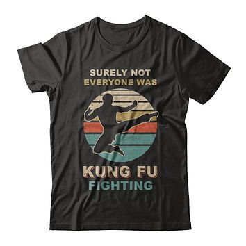 Vintage Surely Not Everyone Was Kung Fu Fighting