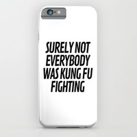 Surely Not Everybody Was Kung Fu Fighting T-shirt by CreativeAngel