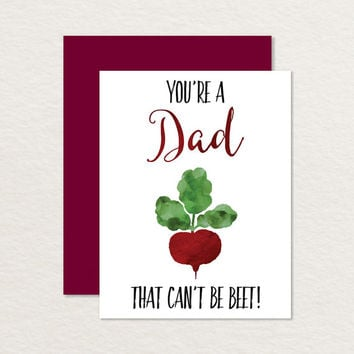 Printable Father's Day Card / You're a Dad that Can't be Beet / Vegetable Pun Card / Card for Dad / Funny Father's Day Card