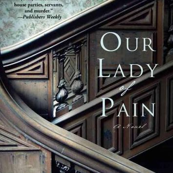 Our Lady of Pain (Edwardian Mystery)