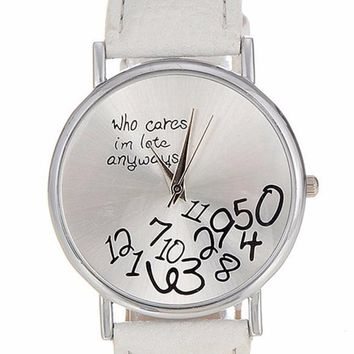 """""""Who Cares I'm Late Anyways"""" Faux Leather Watch"""