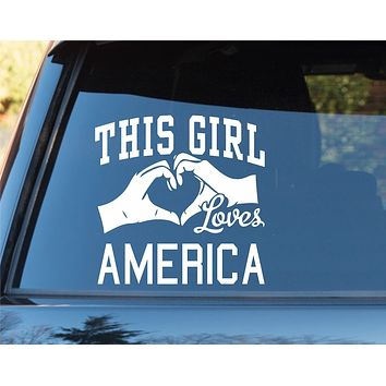 This Girl Loves America Decal Sticker Car Window Truck Laptop