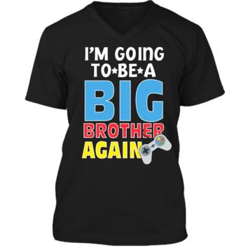 Kids I_m Going To Be A Big Brother Again Kids Siblings T-Shirt Mens Printed V-Neck T
