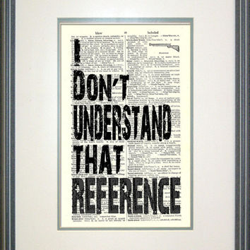 I Don't Understand That Reference Typography Print on Vintage Book Page, Supernatural, SPN, Castiel, Fandom art, Funny Prints