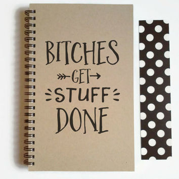 Writing journal, spiral notebook, cute diary, small sketchbook, scrapbook, memory book, 5x8 journal - Bitches get stuff done, funny quote