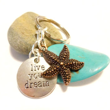 Live Your Dream Inspiration Keychain, Turquoise and Copper Key Ring, Ocean Inspired Starfish Accessories