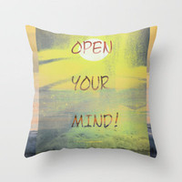 open your mind Throw Pillow by Marianna Tankelevich | Society6