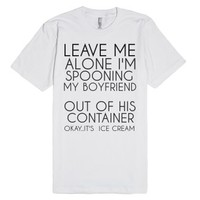 Leave Me Alone Boyfriend-Unisex White T-Shirt
