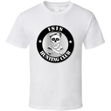 ISIS Hunting Club T Shirt