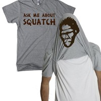 Ask Me About My Bigfoot T Shirt Funny Sasquatch Flipup Tee