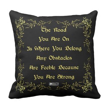 Strong Quote by Kat Worth Throw Pillow
