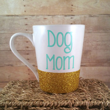 Dog Mom // Glitter Mug // Coffee Cup // Personalized Glitter Mug // Coffee Mug // Gold Glitter // Glitter Tumbler // Vinyl Mug