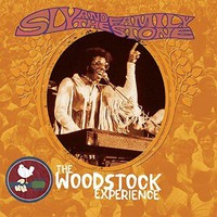 Sly And The Family Stone - Sly & The Family Stone: The Woodstock Experience