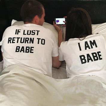 If Lost Return To Babe I Am Babe T-Shirts Couples Cotton Tee Valentines Gift Tops Weeding Anniversary Matching Outfits t shirts