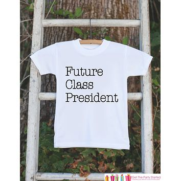 Kids School Shirt - Future Class President Outfit - Hipster Kids School Tshirt - Boys or Girls School Outfit - Humorous Back to School Shirt