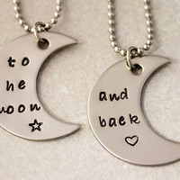 Love You To the Moon and Back - Best Friend Gift -  Couples Jewelry - Hand Stamped Necklace Set - Stainless Steel