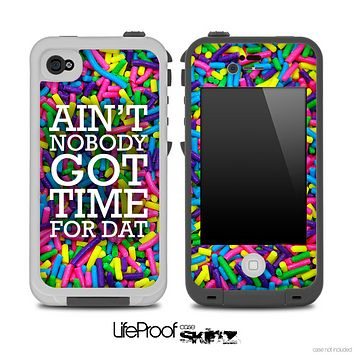 Aint Nobody Got Time For Dat Neon Sprinkles Skin for the iPhone 5 or 4/4s LifeProof Case