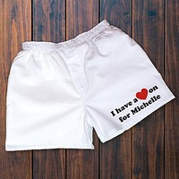 I Have A Heart On Personalized Boxers