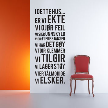 Norwegian Vinyl Wall Sticker Decal, I DETTE HUS...