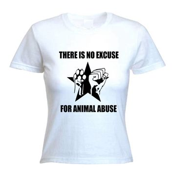 NO EXCUSE FOR ANIMAL ABUSE WOMEN'S T-SHIRT - Rights Liberation Vegan Vegetarian
