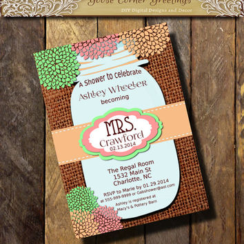Mrs. MASON JAR Bridal Shower Invitation Burlap and Lace Rustic Rehearsal Dinner Wedding invitations any color Peach Pink Mint