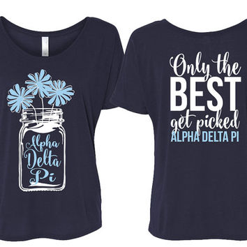ADPi // Alpha Delta Pi // Only The Best Get Picked // Flowy Short Sleeve Tee