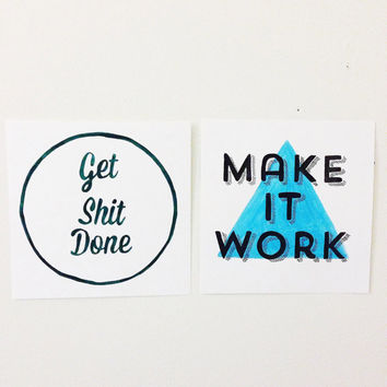 Make it work geometric motivational wall sign