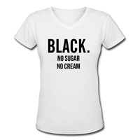 Black no sugar no cream T-Shirt | Spreadshirt