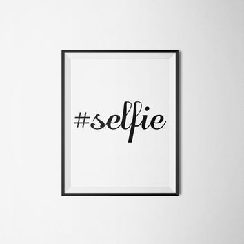 Hashtag Selfie Dorm Room Art - Bedroom Wall Art Printable
