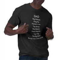 DAD...Big Kahuna. King Pin. Fathers Day Shirt from