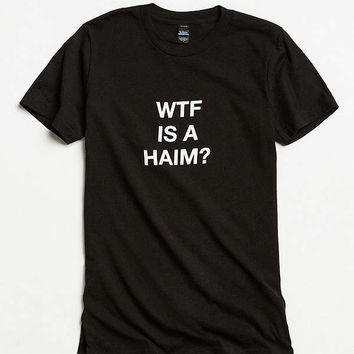 WTF Is A HAIM? Tee | Urban Outfitters