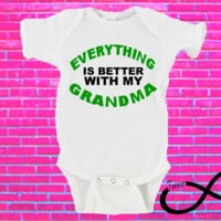 Everything is Better With My Grandma Gerber Onesuit ®