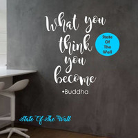 What you think you become Wall Decal Buddha Quote Sticker Art Decor Bedroom Design Mural peace art