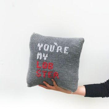 Friends Quote TV Pillow / Chunky Knit Pillow / You're My Lobster / Friends TV Show / Decor Cushion Cover