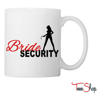 Bride Security Coffee & Tea Mug