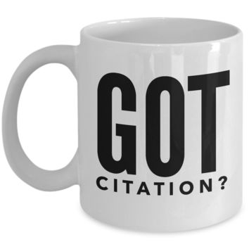 Phd Gifts Idea- Phd Graduation Gifts- Phd Mug- Phd Comics Mug- Phd Graduation Gifts For Him- Phd Gifts For Her- Doctorate Gifts-Got Citation ?