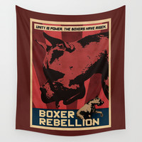 Boxer Rebellion  Wall Tapestry by Galen Valle