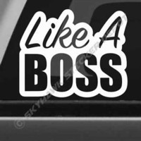 Like A Boss Bumper Sticker Vinyl Decal JDM Car Truck Hatchback Dope Fits Honda