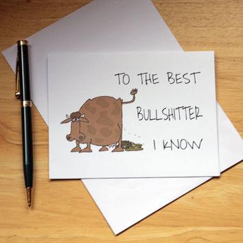 Dirty Birthday Card, Favorite Bullshitter, Naughty Card, Card For Boyfriend, Sarcastic Card, Pile Of Poop, Card For Husband, BFF Card