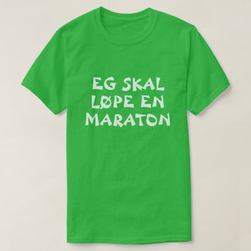 I'm going to run a marathon in Norwegian green T-Shirt