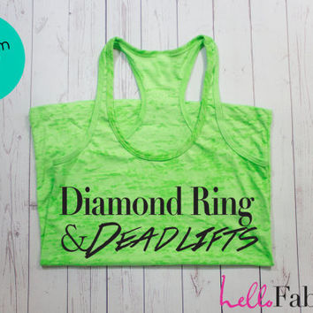 Women's Workout Tank. Diamond Ring and Deadlifts Tank. Sweating for the Wedding Tank. Woman's Running Tank. Running Tank. Crossfit Tank Top.