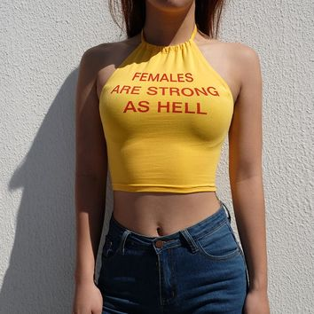 """FEMALES ARE STRONG AS HELL"" Print Crop Top"