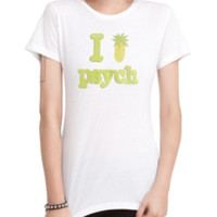 Psych I (Pinapple) Psych Girls T-Shirt