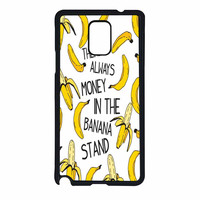 Theres Always Money In The Banana Stand Samsung Galaxy Note 4 Case