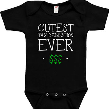 Funny Baby Bodysuit Baby Clothes Cutest Tax Deduction Ever Kids Clothes Baby Gifts For Kids Shirt Toddler T Shirt Newborn Infant MAT-571