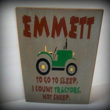 To go to sleep, I count tractors, not sheep/Personalized Sign/Custom Sign/Little Boy's Room/Nursery Decor/Green Tractor Sign/Rustic Sign