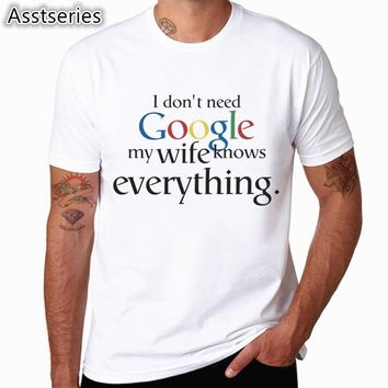 I Don't Need Google My Wife knows Everything Funny T Shirt