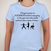 Post on Facebook Exercise Gildan Ladies 100% Cotton short sleeved T-Shirt in 3 colors and multiple sizes